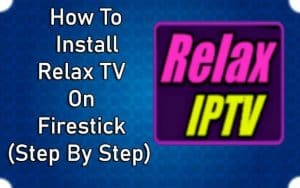 How to install Relax TV on Firestick