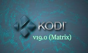 Kodi 19 Matrix Download