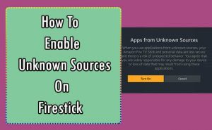 How To Enable Unknown Sources on Firestick