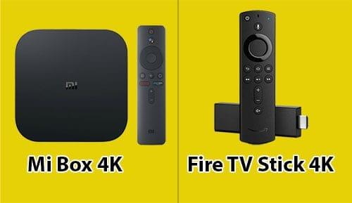 Mi Box Vs Fire Stick 4K