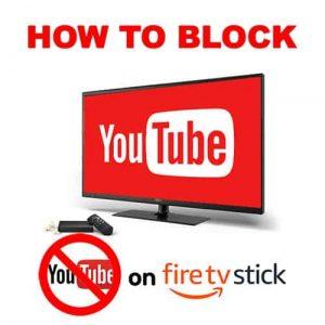 Block YouTube on Firestick