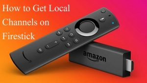 How to Get Local Channels on Firestick
