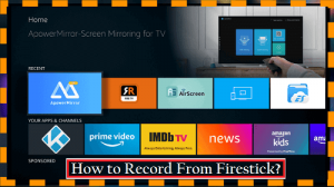 How to Record From Firestick