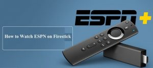 how to watch ESPN on firestick